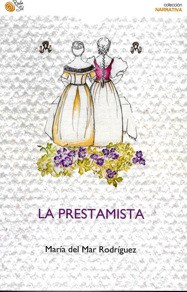 Presentación del libro: La Prestamista. De María del MarRodríguez.